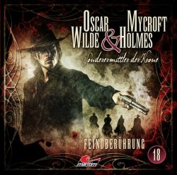 Oscar Wilde & Mycroft Holmes - Folge 18 (Audio-CD)