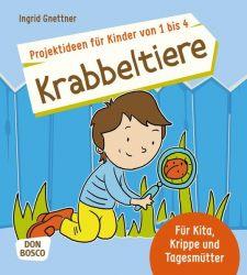 Projektideen für Kinder von 1 bis 4: Krabbeltiere