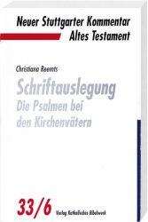 Schriftauslegung - die Psalmen bei den Kirchenvätern