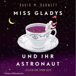 Miss Gladys und ihr Astronaut (Audio-CD)