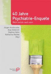 40 Jahre Psychiatrie-Enquete