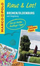 MARCO POLO Raus & Los! Bremen/Oldenburg und Umgebung