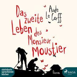 Das zweite Leben des Monsieur Moustier (Audio-CD)