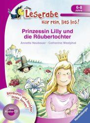 Prinzessin Lilly und die Räubertochter - Leserabe ab 1. Klasse - Erstlesebuch für Kinder ab 6 Jahren