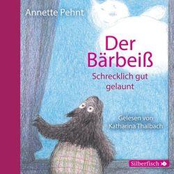 Bärbeiß 3: Der Bärbeiß. Schrecklich gut gelaunt (Audio-CD)