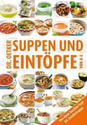 Suppen & Eintöpfe von A-Z
