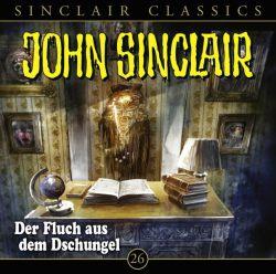 John Sinclair Classics - Folge 26 (Audio-CD)