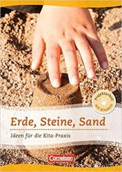 Projektarbeit mit Kindern / Erde, Steine, Sand