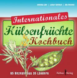 Das Internationale Hülsenfrüchte-Kochbuch