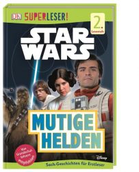 SUPERLESER! Star Wars™ Mutige Helden