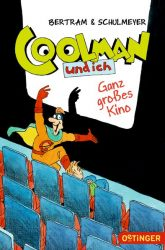 Coolman und ich. Ganz großes Kino