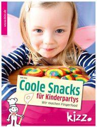 Coole Snacks für Kinderpartys