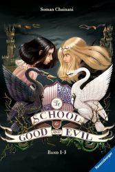 The School for Good and Evil, Band 1: Es kann nur eine geben / Band 2: Eine Welt ohne Prinzen / Band 3: Und wenn sie nicht gestorben sind