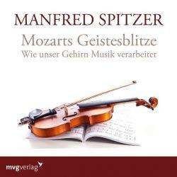Mozarts Geistesblitze (Audio-CD)