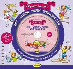 Kinder tanzen mit Tüchern, Reifen, Springseil & Co. (Buch inkl. CD)