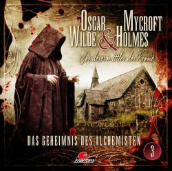 Oscar Wilde & Mycroft Holmes - Folge 03 (Audio-CD)