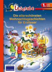 Die allerschönsten Weihnachtsgeschichten für Erstleser - Leserabe 1. Klasse - Erstlesebuch für Kinder ab 6 Jahren