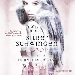 Silberschwingen 1: Erbin des Lichts (Audio-CD)