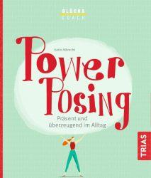 Glückscoach - Power-Posing