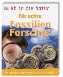 Ab in die Natur. Für echte Fossilienforscher