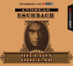 Eine Billion Dollar (Audio-CD)