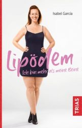 Lipödem - Ich bin mehr als meine Beine