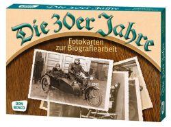 Die 30er Jahre. Fotokarten zur Biografiearbeit