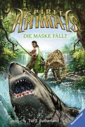 Spirit Animals, Band 5: Die Maske fällt