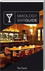 Mixology Bar Guide 2013