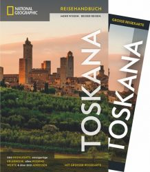 NATIONAL GEOGRAPHIC Reisehandbuch Toskana