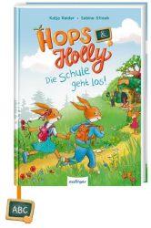 Hops & Holly 1: Die Schule geht los!