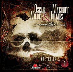 Oscar Wilde & Mycroft Holmes - Folge 05 (Audio-CD)