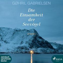 Die Einsamkeit der Seevögel (Audio-CD)