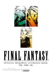 Final Fantasy - Official Memorial Ultimania : Final Fantasy - Official Memorial Ultimania: VII VIII IX