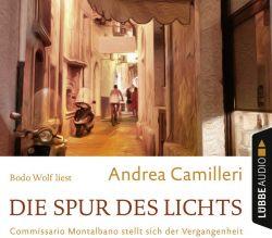 Die Spur des Lichts (Audio-CD)