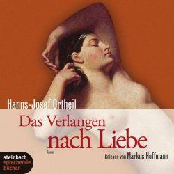 Das Verlangen nach Liebe (Audio-CD)