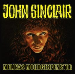 John Sinclair - Melinas Mordgespenster (Audio-CD)