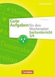 Gute Aufgaben für den Wochenplan - Sachunterricht / Sachunterricht 3/4