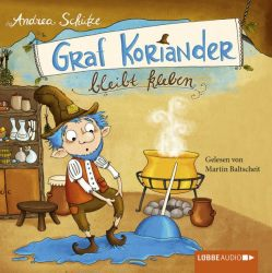 Graf Koriander bleibt kleben (Audio-CD)