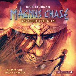 Magnus Chase 3: Das Schiff der Toten (Audio-CD)