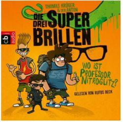 Hörbuch: Die drei Superbrillen - Wo ist Professor Nitroglitz?