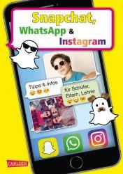 Snapchat, WhatsApp und Instagram