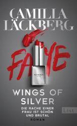 Wings of Silver. Die Rache einer Frau ist schön und brutal