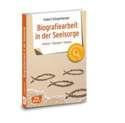 Biografiearbeit in der Seelsorge