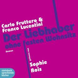 Der Liebhaber ohne festen Wohnsitz (Audio-CD)