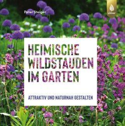 Heimische Wildstauden im Garten