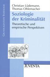 Soziologie der Kriminalität