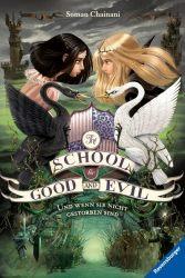 The School for Good and Evil, Band 3: Und wenn sie nicht gestorben sind