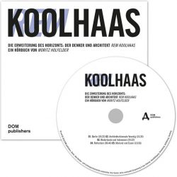 Rem Koolhaas (Audio-CD)