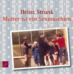 Mutter ist ein Sexmaschien (Audio-CD)